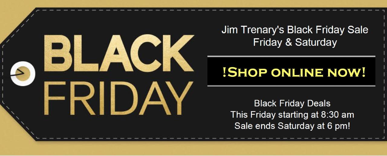 Jim Trenary Union - Black Friday Event